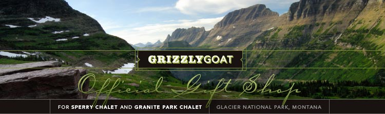 GrizzlyGoat.com. The official gift shop for Sperry Chalet and Granite Park Chalet, Glacier National Park, Montana